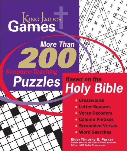 King James Games: More Than 200 Scripture-Teaching Puzzles Based On The Holy Bible