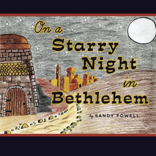 On A Starry Night In Bethlehem