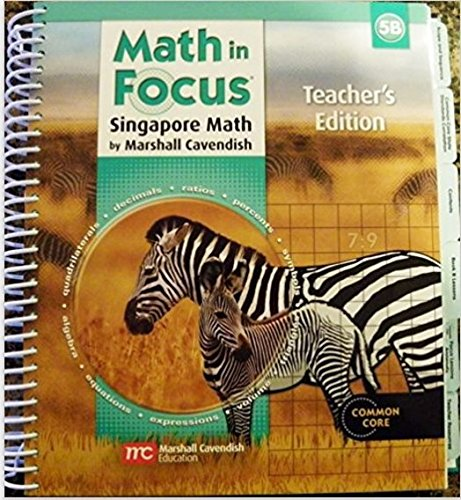 Math In Focus: Singapore Math: Teacher'S Edition Grade 5 Book B 2013