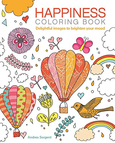 Happiness Coloring Book: Delightful Images To Brighten Your Mood (Chartwell Coloring Books)