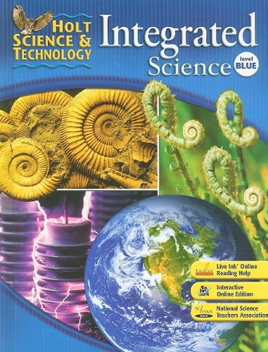 Holt Science & Technology: Student Edition Level Blue Integrated Science 2008