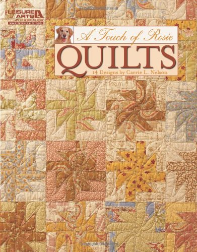 A Touch Of Rosie Quilts (Leisure Arts #5103)