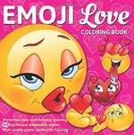 Emoji Love Coloring Book 48 Cute, Fun Pages: For Adults, Teens And Kids Great Party Gift (Officially Licensed Emoji Coloring Book Series)