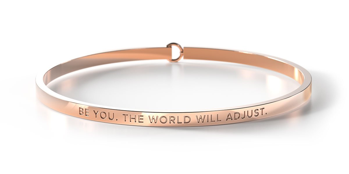 BE YOU. THE WORLD WILL ADJUST - Rose Gold Clasp Bangle