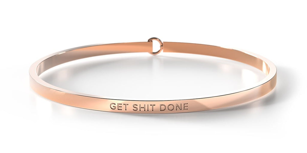 GET SHIT DONE - Rose Gold Clasp Bangle