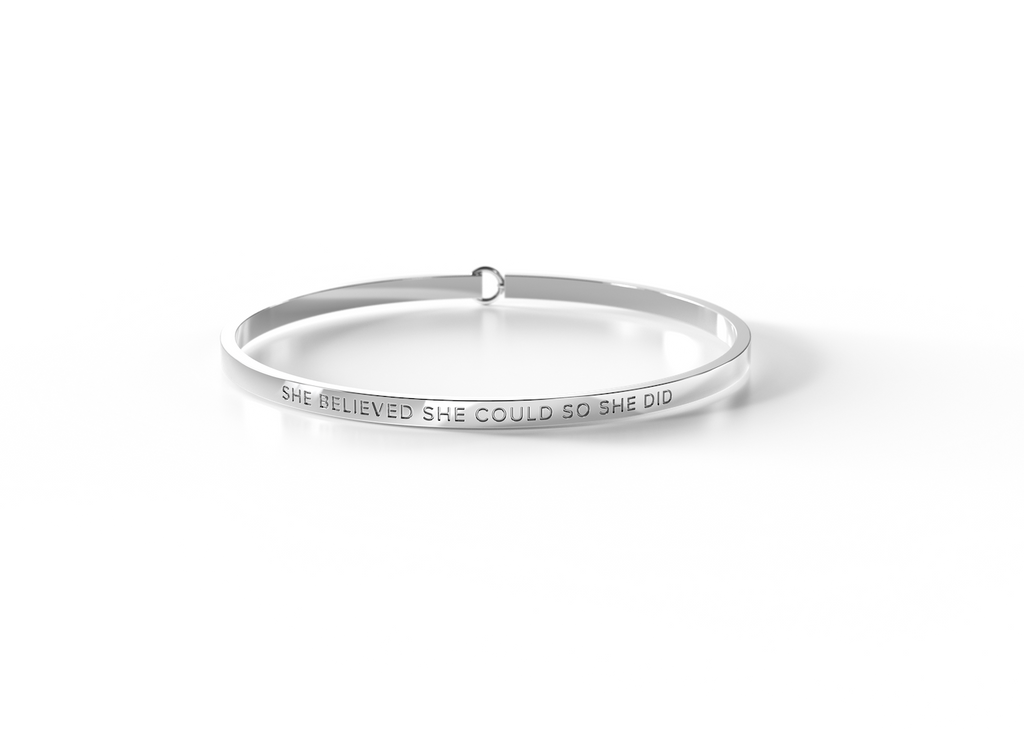 SHE BELIEVED SHE COULD SO SHE DID - Silver Clasp Bangle