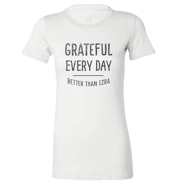Ladies Grateful Every Day Tee