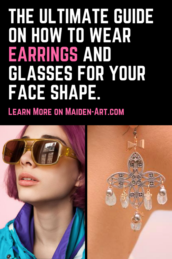 The Ultimate Guide on How to Wear Earrings and Glasses for Your Face Shape.