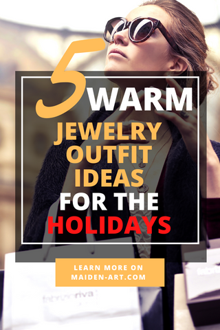 5 Warm Jewelry Outfit Ideas for the Holidays