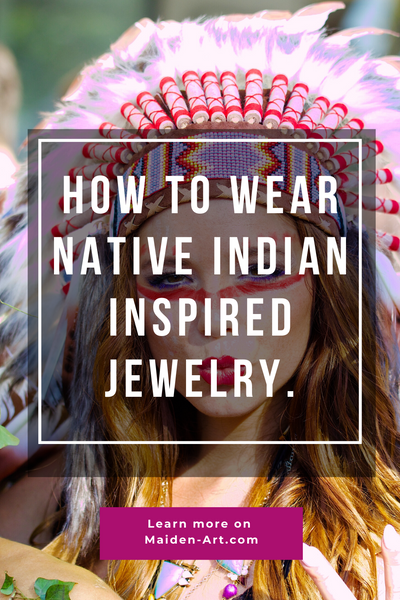 How to Wear Native Indian Inspired Collection