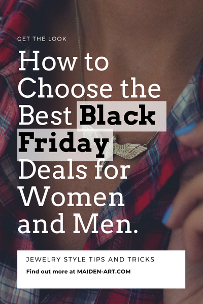 How to Choose the Best Black Friday Deals for Women And Men