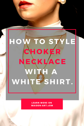 How to Style a Choker Necklace with a White Shirt