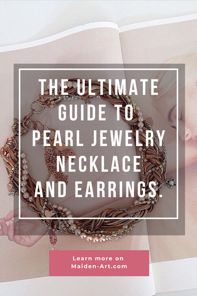 The Ultimate Guide to Pearl Jewelry, Pearl Necklace and Pearl Earrings.