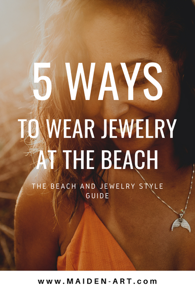 5 Ways to Wear Jewelry at the Beach