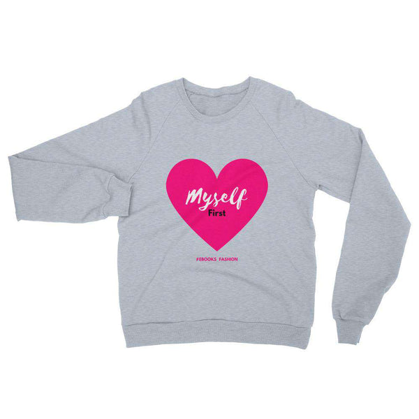 Love Myself First - Unisex California Fleece Raglan Sweatshirt - in 4 Colors - Maiden-Art.com