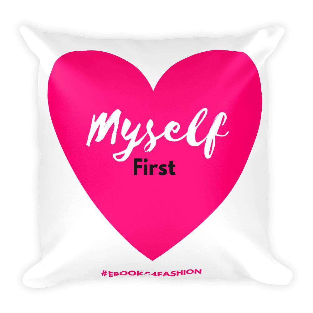 Love Myself First - Pink Heart - Square Pillow - Maiden-Art.com