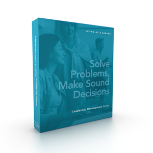 Solve Problems, Make Sound Decisions