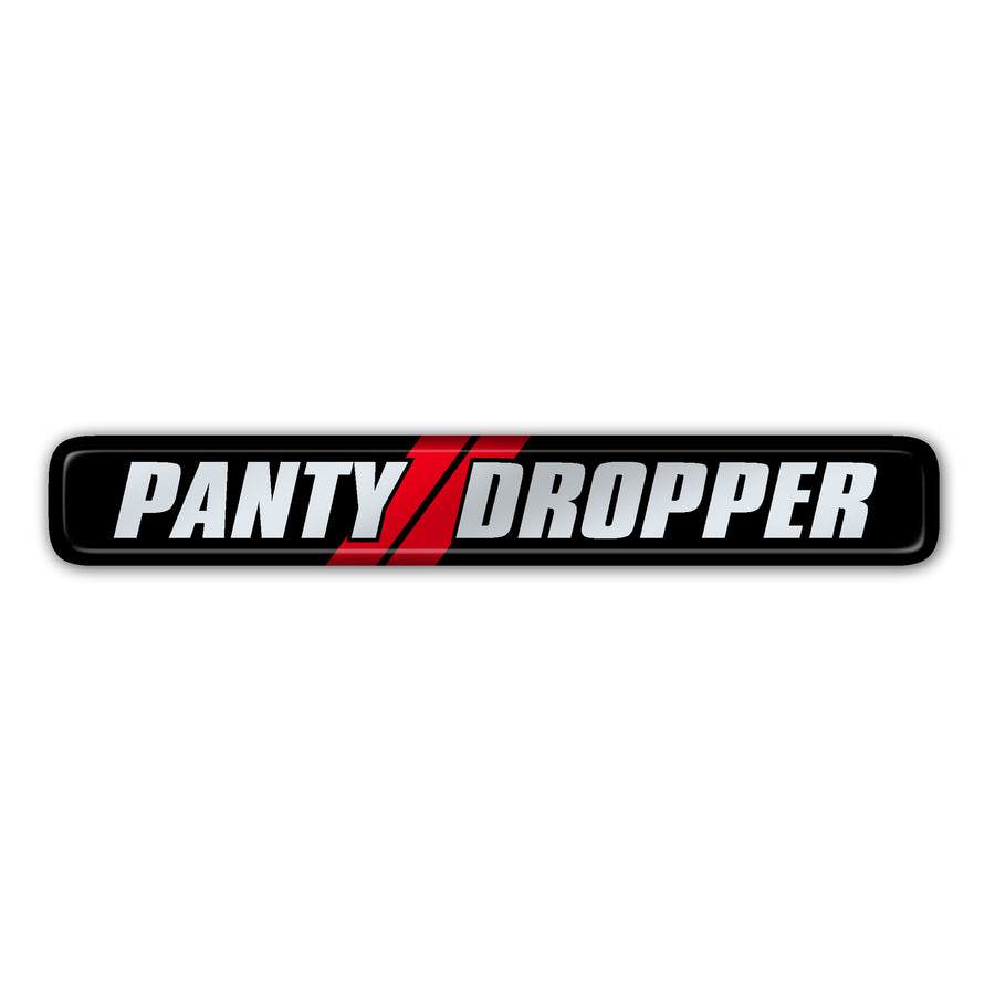 """Panty Dropper"" Dash Badge"