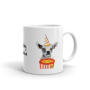 Birthday Chihuahua Coffee Mug - pickie shop