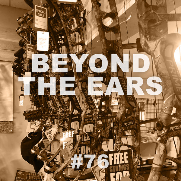 #76 BEYOND THE EARS