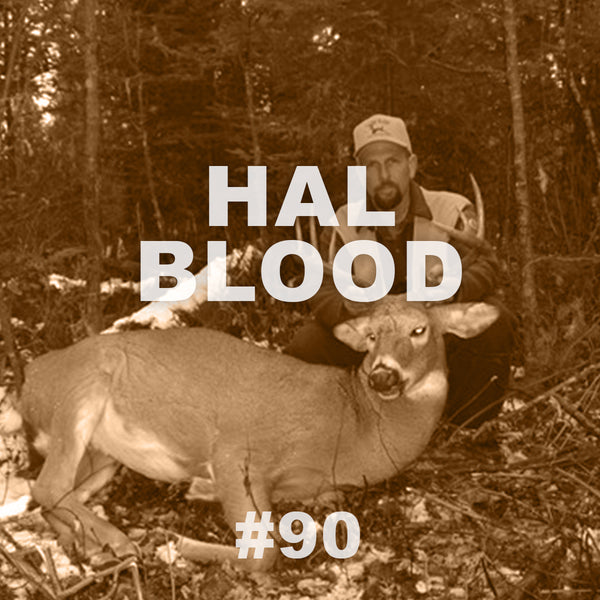 #90 Big Woods Buck with Hal Blood