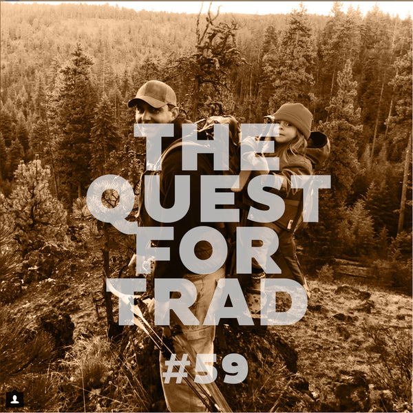 #59 The Quest For Trad