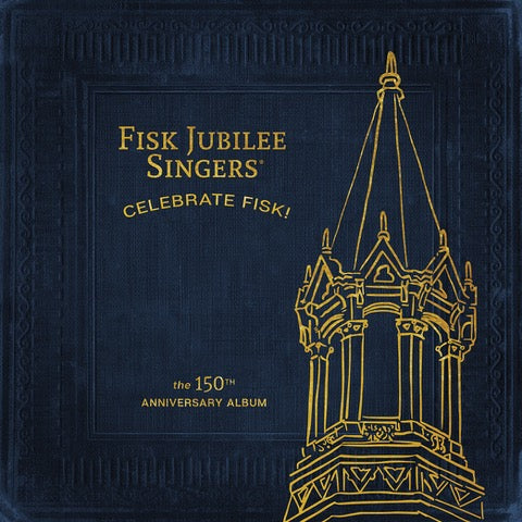 The Fisk Jubilee Singers Celebrate 150th Anniversary with New Album!