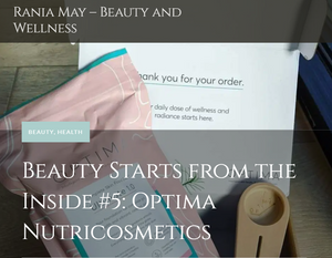 Beauty starts from the inside: Optima Nutricosmetics. by Rania May