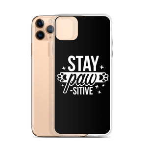 Stay Pawsitive iPhone Case