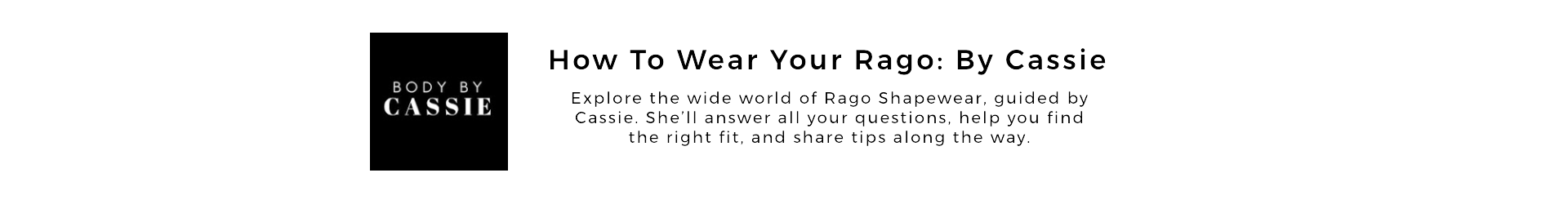 How to wear your Rago by Cassie