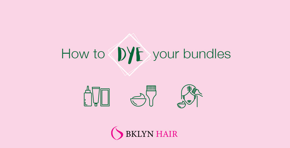 How to dye your bundles on your own