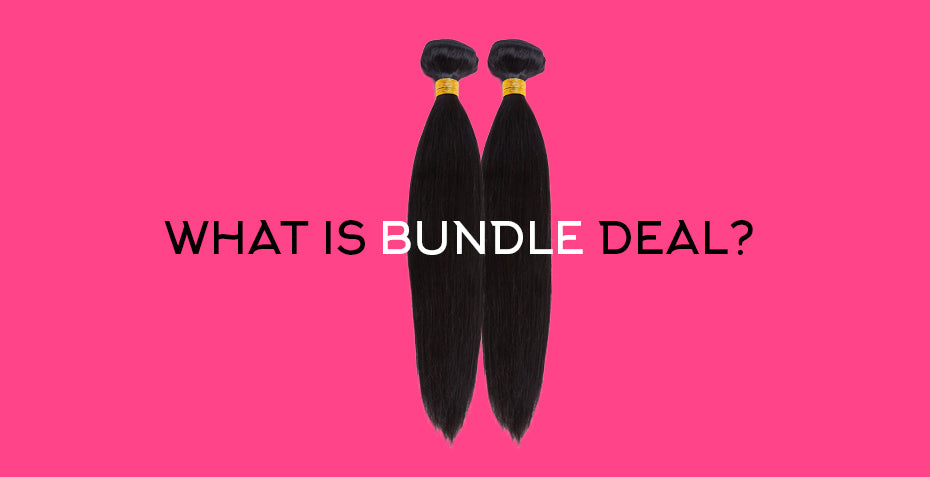 What is a human hair bundle deal?