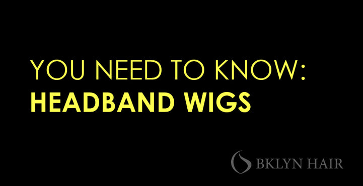 Everything you need to know about headband wigs