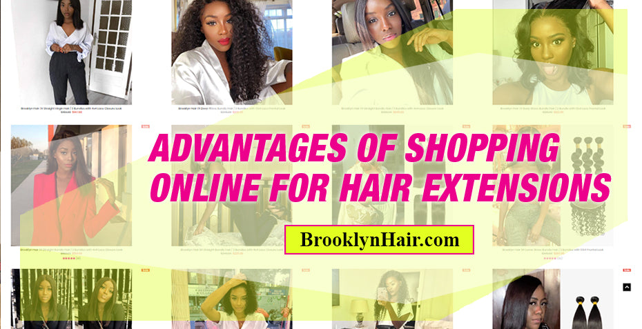 Advantages of shopping online for hair extensions
