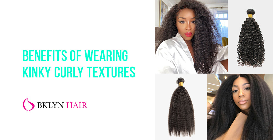 Benefits of wearing kinky curly textures