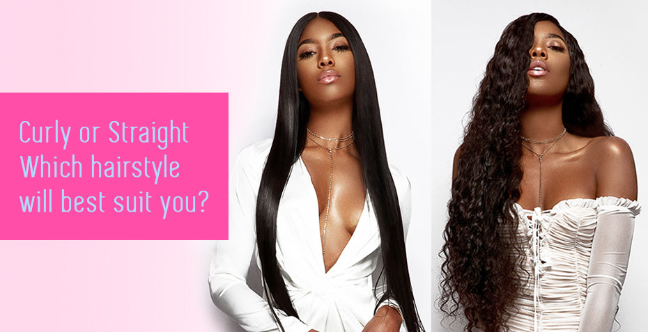 Curly or straight - Which hairstyle will best suit you?