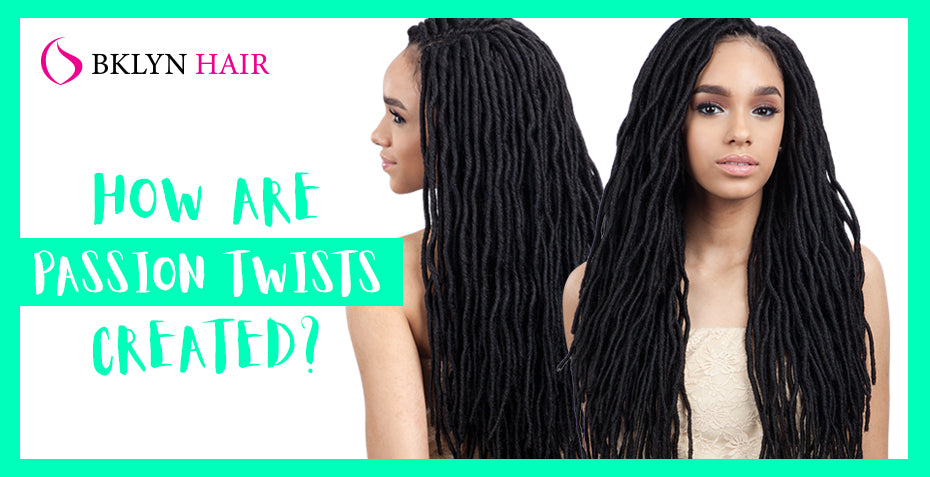 How are Passion Twists created?