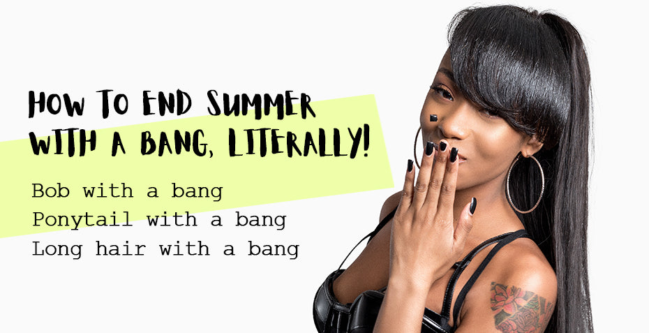 Different ways to rock a bang wig this summer