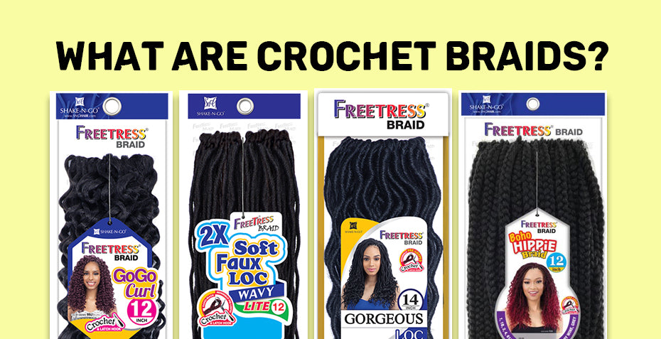 What are crochet braids?