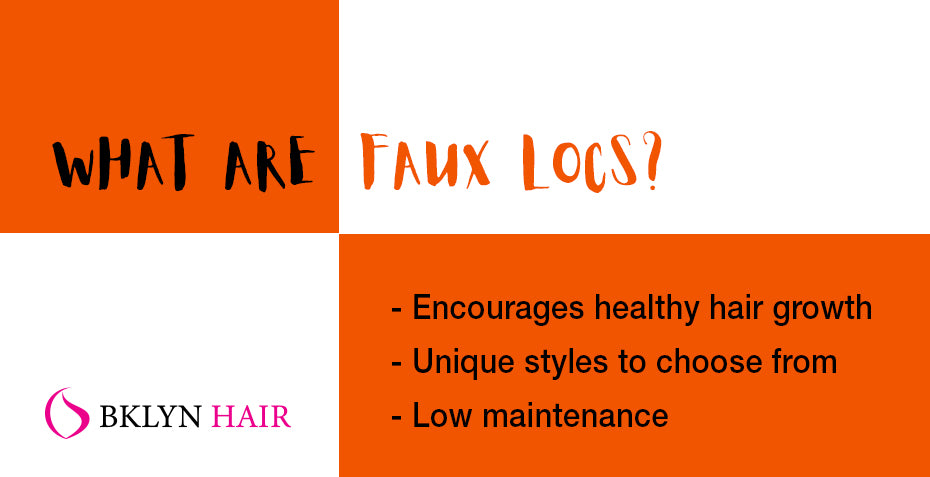 What are faux locs?