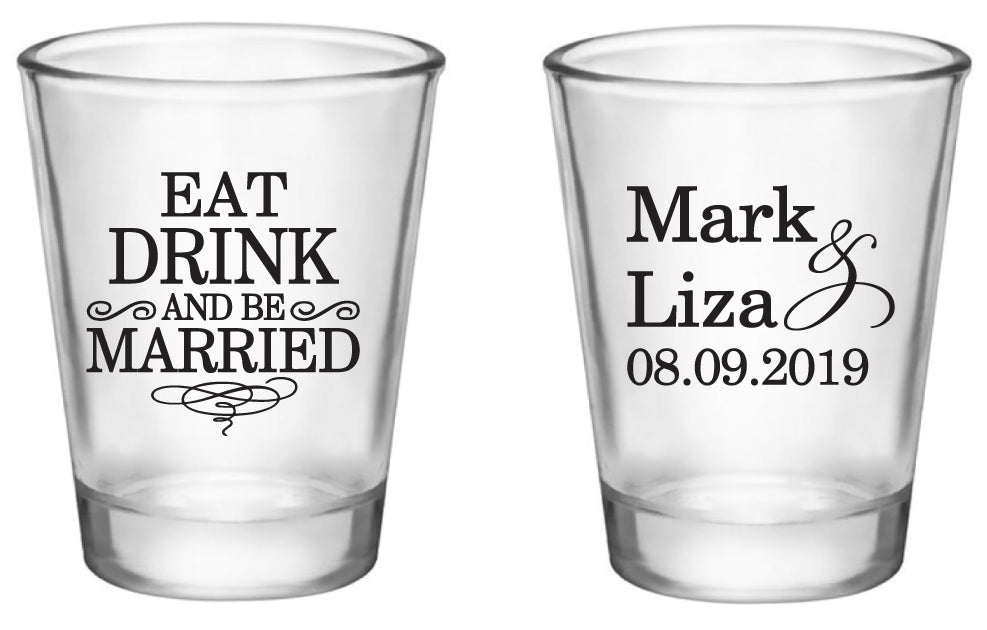 Wedding Shot Glasses.Eat Drink And Be Married Wedding Shot Glasses Personalized Wedding Favors