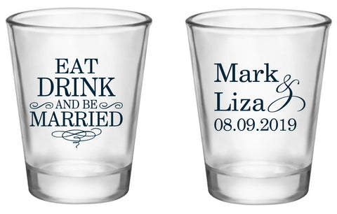 Eat drink and be married wedding shot glasses, personalized wedding favors