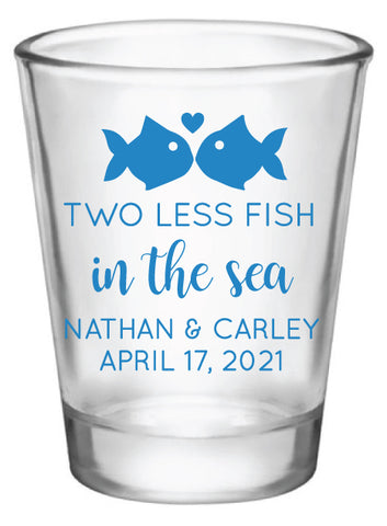 Two less fish in the sea wedding shot glasses