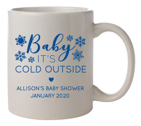 Baby its cold outside mugs- baby shower favors