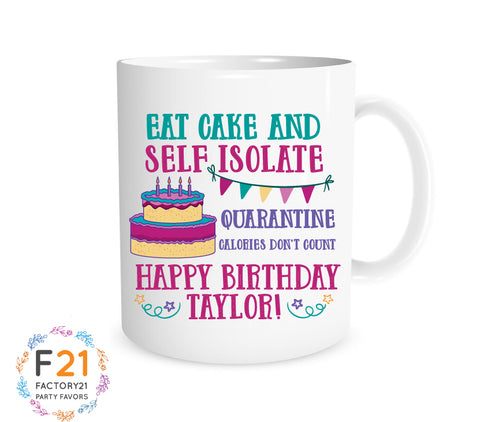 Self Isolation Birthday Mug