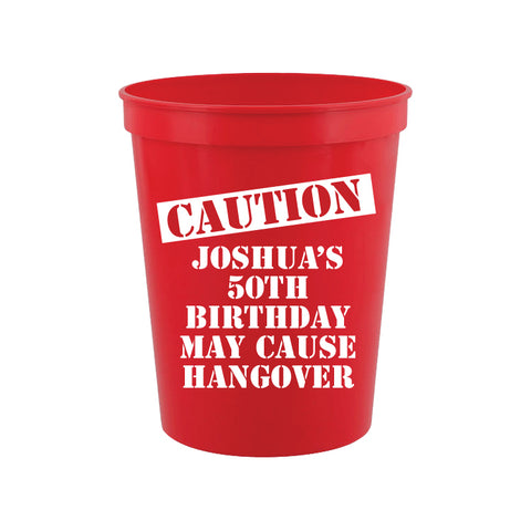 Caution may cause hangover birthday cups