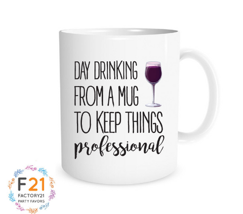 Day drinking mug, gift for wine lover