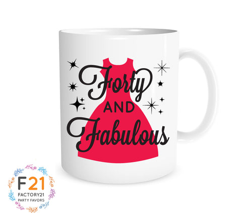 40 & Fabulous birthday mug