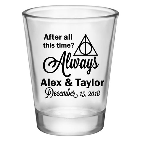 after all this time always wedding favors, personalized shot glasses
