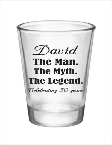 Personalized the man the myth the legend birthday shot glasses